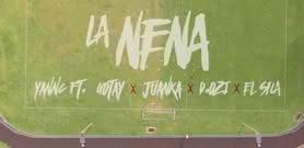 La Nena - Yannc ft. D.OZi,     Gotay El Autentiko,     El Sica & Juanka El Problematik
