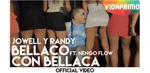 Bellaco Con Bellaca - Jowell y Randy