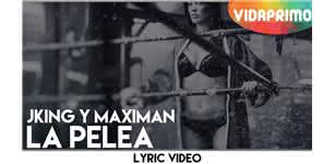 La Pelea  [Lyric Video] - J-King y Maximan