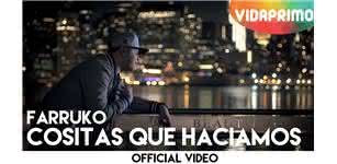 Cositas Que Haciamos  [Official Video] - Farruko