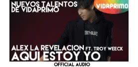 Aqui Estoy Yo  [Official Audio] - Alex La Revelacion