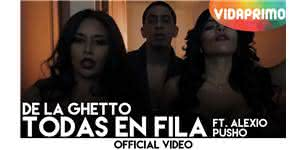 Todas En Fila  [Official Video] - De La Ghetto