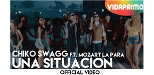 Una Situacion  [Official Video] - Chiko Swagg
