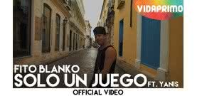 Solo Un Juego  [Official Video] - Fito Blanko