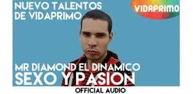 Sexo y Pasión  [Official Audio] - Mr Diamond El Dinamico