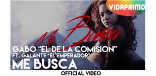 Me Busca  [Official Video] - Gabo El De La Comision