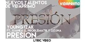 Presion  [Lyric Video] - Young Izak El Abecedaro