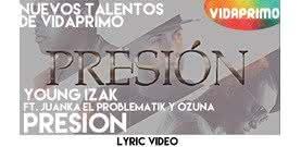 Presion  [Lyric Video] - Young Izak El Abecedaro