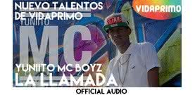 La Llamada  [Official Audio] - Yuniito MC Boyz