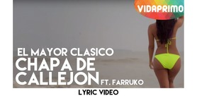 Chapa de Callejón   [Lyric Video] - El Mayor Clasico