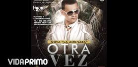 OTRA VEZ on VidaPrimo.com