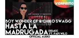 BOY WONDER PRESENT: CHIKO SWAGG en VidaPrimo.com