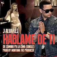 Album Image: Hablame De Ti (Single)
