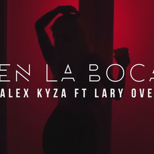 The provocative video of Alex Kyza is 'En la boca' of everybody.