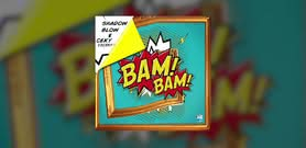 BamBam [Official Audio] - Shadow Blow ft. Ceky Viciny