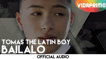 Bailalo  [Official Audio] - Tomas The Latin Boy