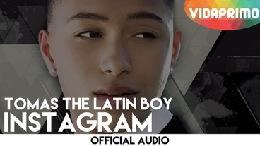 Instagram  [Official Audio] - Tomas The Latin Boy
