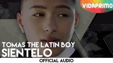 Siéntelo  [Official Audio] - Tomas The Latin Boy