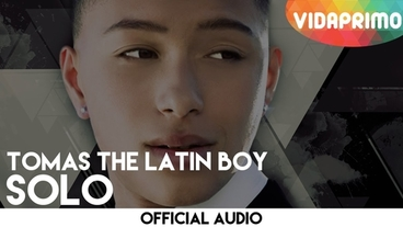 Solo  [Official Audio] - Tomas The Latin Boy