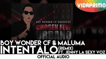 Intentalo   (Remix) [Official Audio] - Boy Wonder