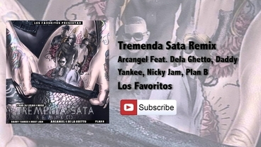 Tremenda Sata   (Remix) [Official Audio] - Arcangel