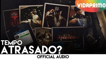 Atrasado? [Official Audio] - Tempo