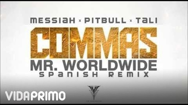 Commas (Mr Worldwide Spanish Remix) [Official Audio] - Messiah