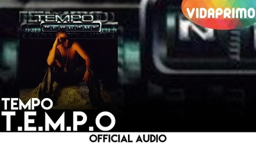 T.E.M.P.O [Official Audio] - Tempo