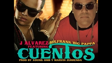 Cuentos Ft. Mr. Frank (Big Pappa) [Official Audio] - J Alvarez