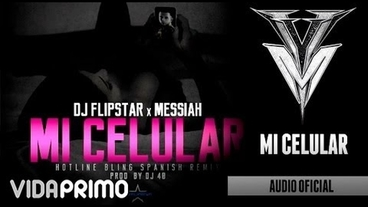 Mi Celular (Spanish) (Remix) [Official Audio] - Messiah