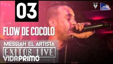 Flow De Cocolo (Exitos Live) [Official Audio] - Messiah