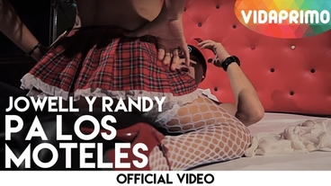 Pa Los Moteles [Official Video] - Jowell y Randy