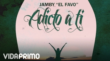Adicto a Ti [Lyric Video] - Jamby