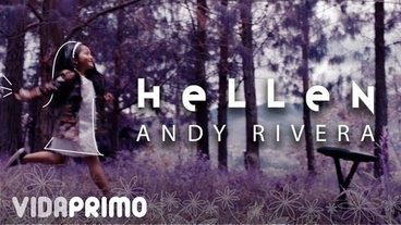 Hellen [Official Video] - Andy Rivera