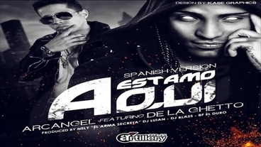 Estamos Aqui   (Spanish)(Remix) [Official Audio] - Arcangel