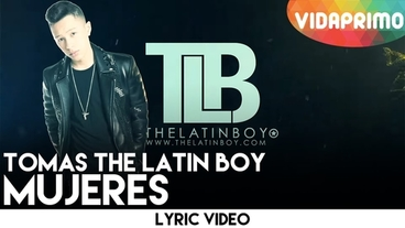 Mujeres  [Lyric Video] - Tomas The Latin Boy