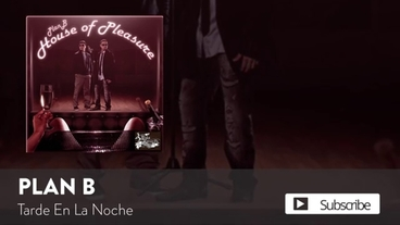 Tarde En La Noche   [Official Audio] - Plan B