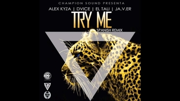 Try Me Spanish   (Remix) [Official Audio] - Alex Kyza